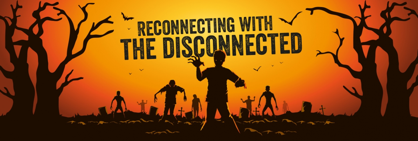 Reconnecting with the disconnected