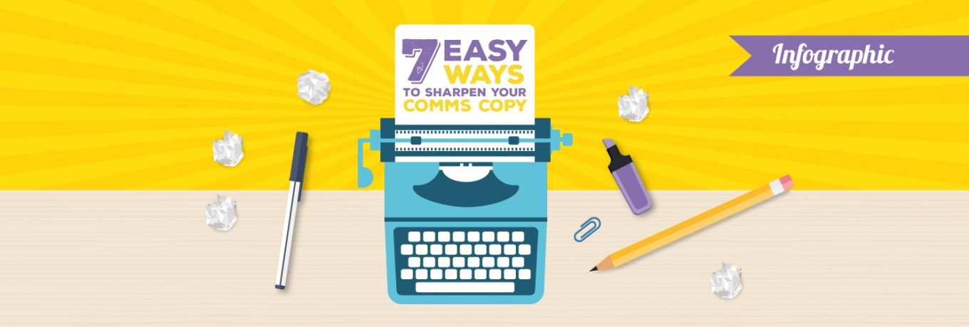 Infographic: 7 easy ways to sharpen your comms copy