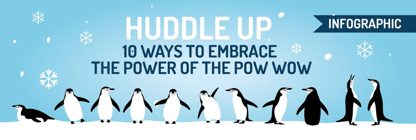 Infographic: Huddle Up! 10 Ways to Embrace the Power of the Pow Wow