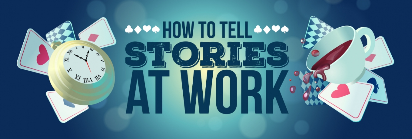 Storytelling made simple: six practical tips for using stories at work
