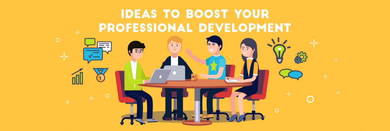 Inspiring ideas to boost your professional development