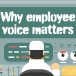 Why employee voice matters