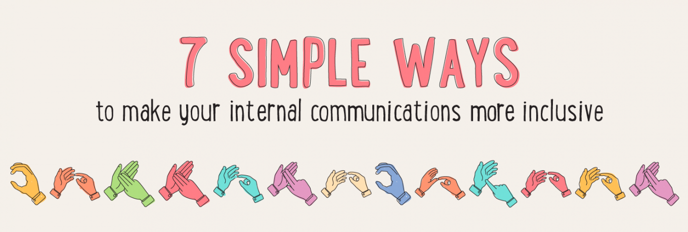 7 simple ways to make your internal communications more inclusive