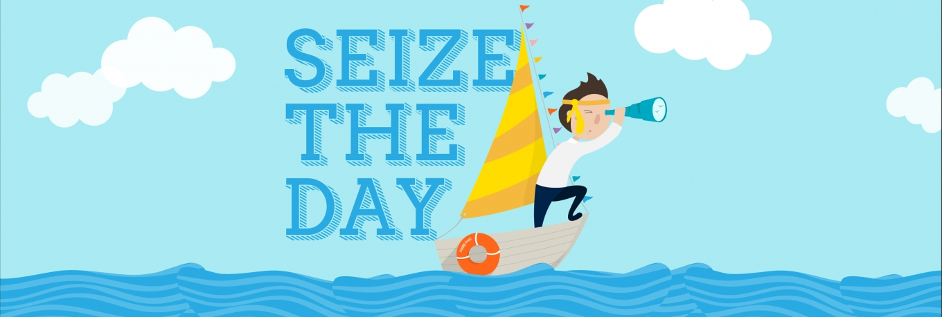 Seize the day: six ways to make the most of your time