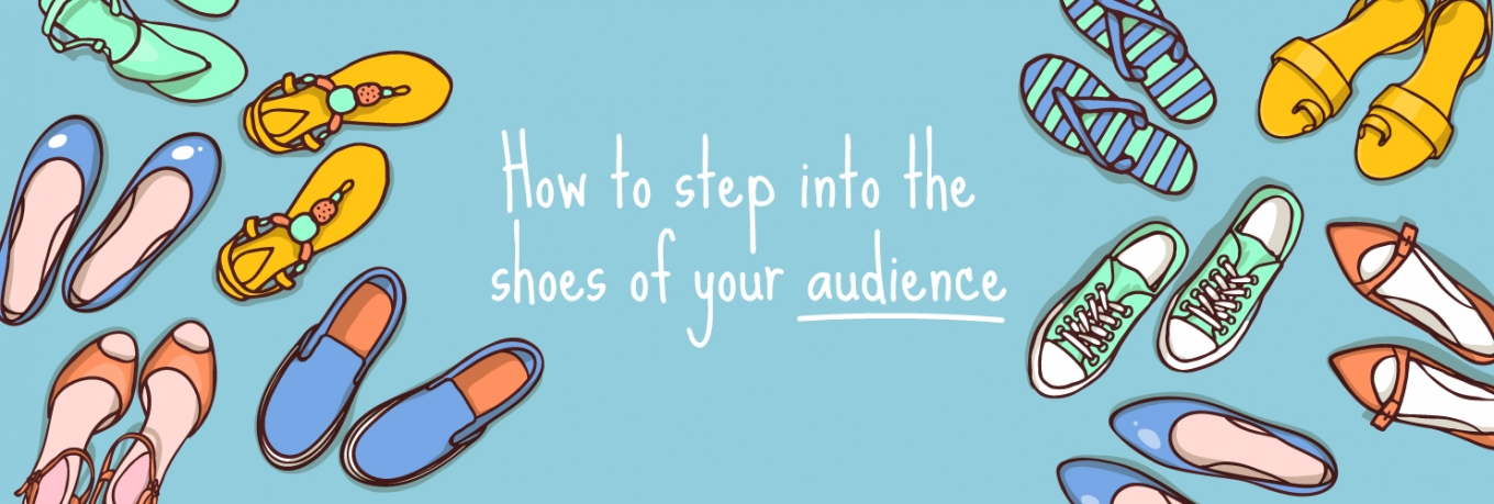 Stepping Out: five ways to know your audience