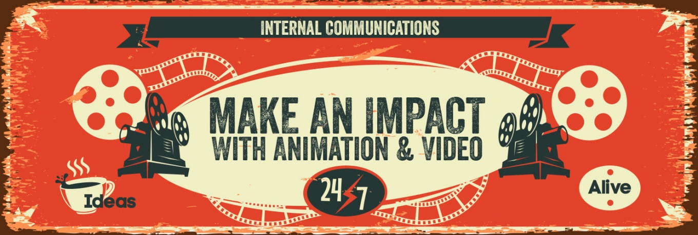 Making an Impact Internally With Video and Animation