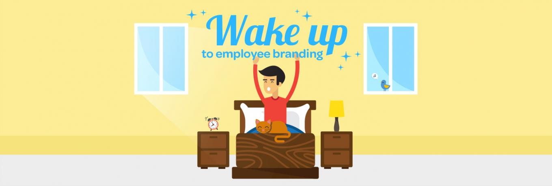 Wake up to employee branding