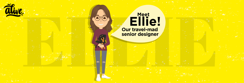 Meet the team that brings us alive – Ellie