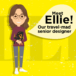 Meet the team that brings us alive – Ellie