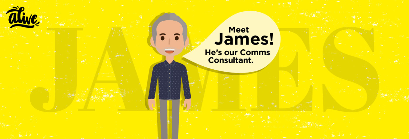 Meet the team that brings us Alive – James