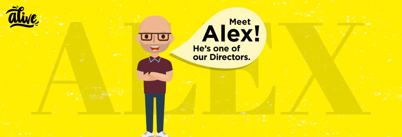 Meet the team that brings us alive – Alex