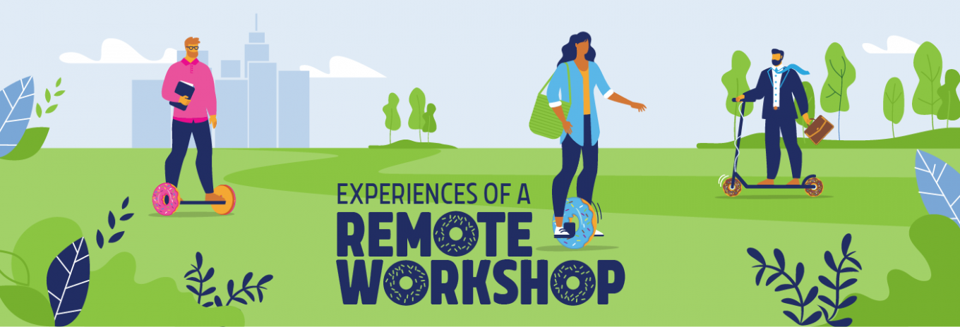 Creativity can 'virtually' happen anywhere – experiences of a remote workshop