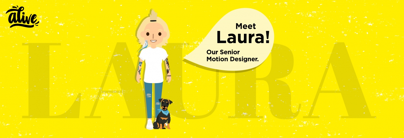 Meet the team that brings us Alive – Laura