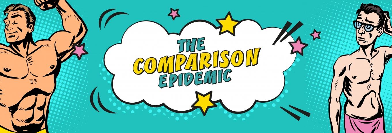 The comparison epidemic