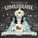 Business as Unusual: Navigating the new abnormal