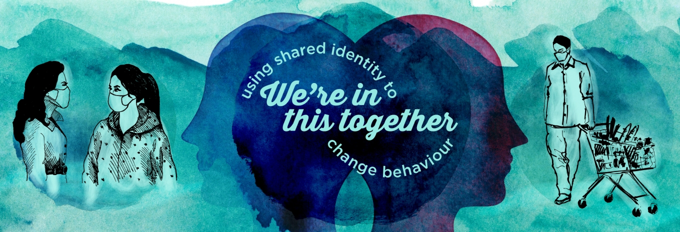 We're in this together: using shared identity to change behaviour