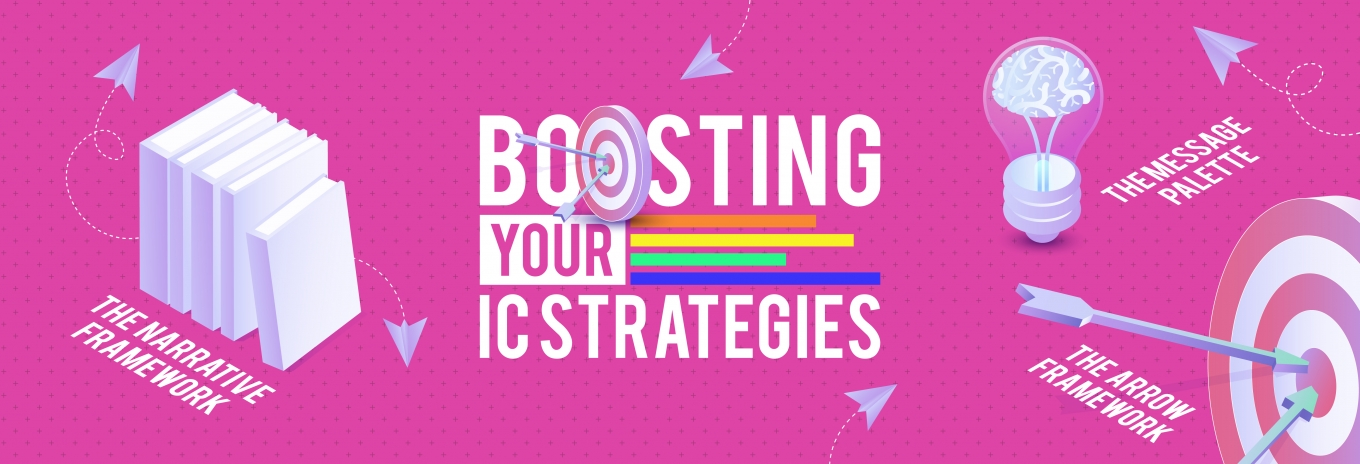 3 frameworks to boost your IC strategies