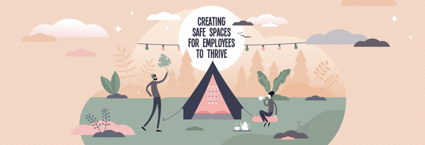 Psychological safety: creating safe spaces for employees to thrive