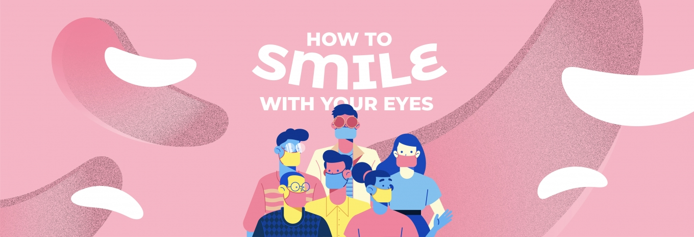 How to smile with your eyes