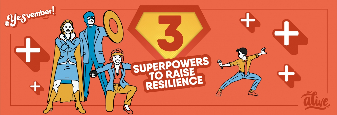 3 superpowers to raise resilience
