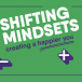 Shifting mindsets: creating a happier you
