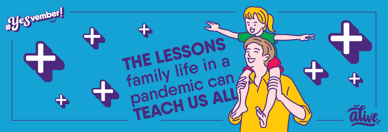 The lessons family life in a pandemic can teach us all