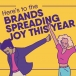 Here's to the brands spreading joy this year
