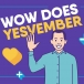 Wow does YESvember!