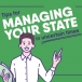 3 tips for managing your state in uncertain times