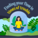 Finding your flow in times of trouble